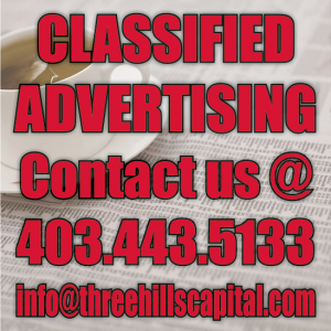 Classifieds July 19 - 26, 2017.  Call 403-443-5133 or email us at info@threehillscapital.com to place a Classified!